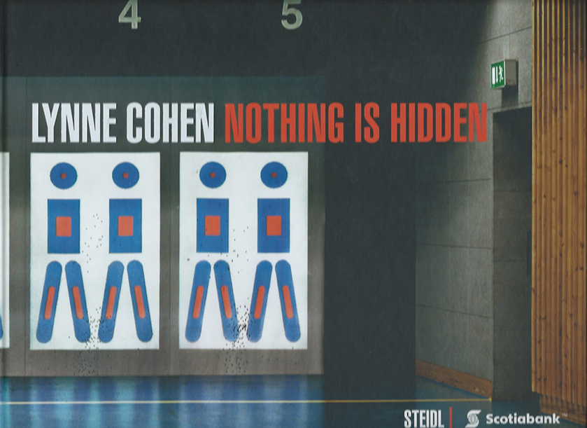 Lynne Cohen - Nothing is Hidden